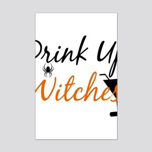 Drink Up Witches Posters