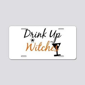 Drink Up Witches Aluminum License Plate