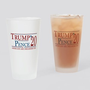 Trump Pence 2020 Americans are Drea Drinking Glass