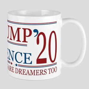 Trump Pence 2020 Americans are Dreamers too Mugs
