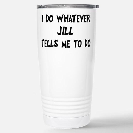 Whatever Jill says Mugs