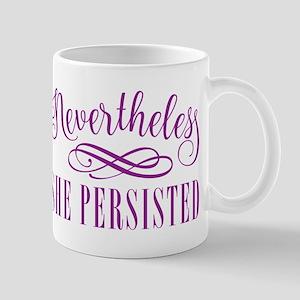 Nevertheless She Persisted Mugs