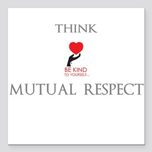 """Bkty - Mutual Respect! Square Car Magnet 3"""" X"""