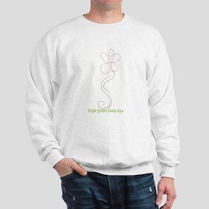 Hope Grows Every Day Sweatshirt