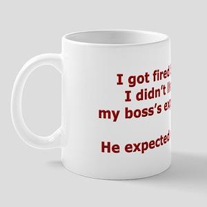 Living Up to Expectations Mug