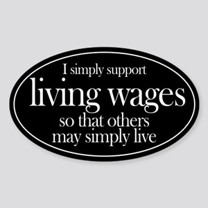 Living Wages for all Oval Sticker
