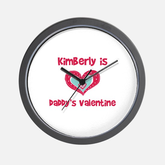 Kimberly is Daddy's Valentine Wall Clock