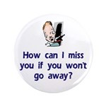 Miss You...Go Away 3.5