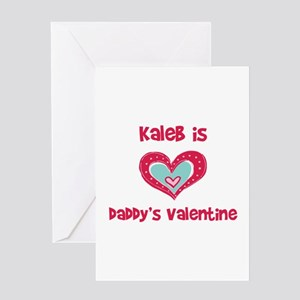 Kaleb is Daddy's Valentine Greeting Card