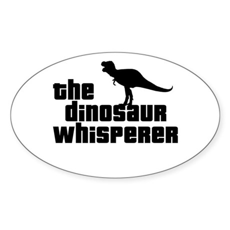 Dinosaur Whisperer Oval Sticker
