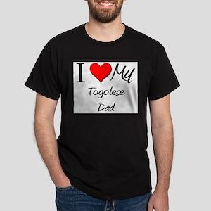 I Love My Togolese Dad Dark T-Shirt