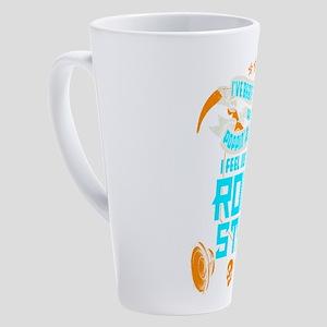I Feel Just Like A Rock Star 17 oz Latte Mug