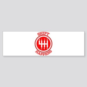 Shift Happens - Car Lover Bumper Sticker