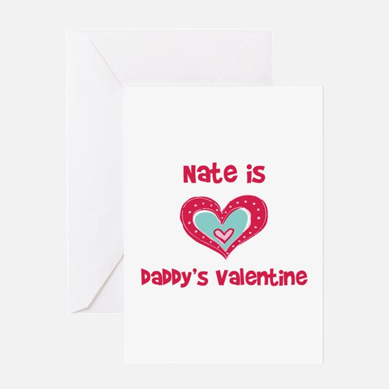 Nate is Daddy's Valentine Greeting Card