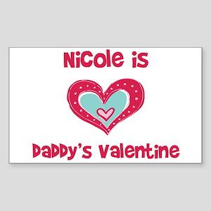 Nicole is Daddy's Valentine Rectangle Sticker