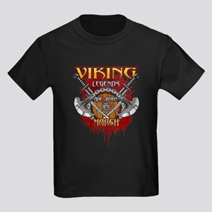 Viking Legends are Born in March Kids Dark T-Shirt