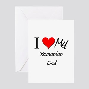 Romanian greeting cards cafepress i love my romanian dad greeting card m4hsunfo