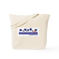 Spring Break 2008 Tote Bag