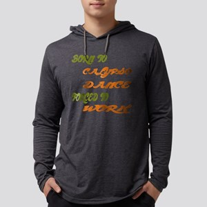 Born to Calypso Dance Forced To Mens Hooded Shirt