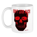DONT LOOK BACK Mug