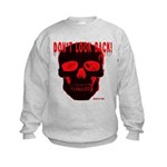 DONT LOOK BACK Kids Sweatshirt