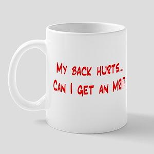 My back hurts... Mug