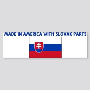MADE IN AMERICA WITH SLOVAK P Bumper Sticker