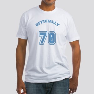Officially 70 Fitted T-Shirt