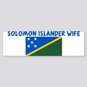 SOLOMON ISLANDER WIFE Bumper Sticker