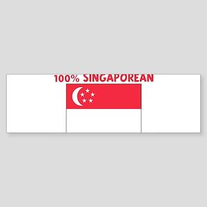100 PERCENT SINGAPOREAN Bumper Sticker