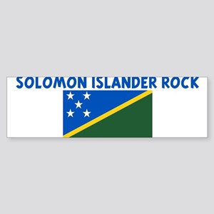SOLOMON ISLANDER ROCK Bumper Sticker