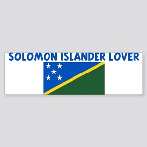 SOLOMON ISLANDER LOVER Bumper Sticker