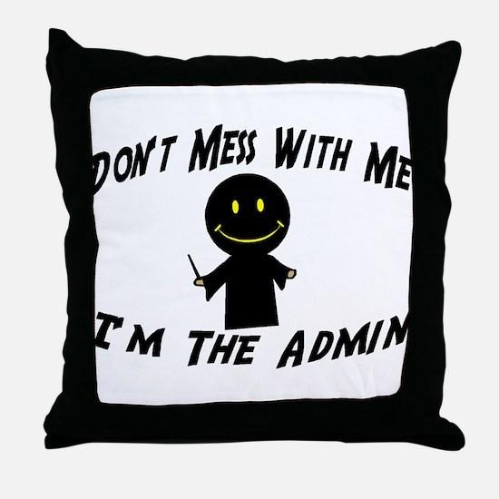 I'm The Admin Throw Pillow
