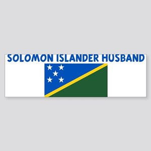 SOLOMON ISLANDER HUSBAND Bumper Sticker