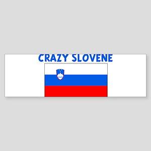 CRAZY SLOVENE Bumper Sticker