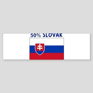 50 PERCENT SLOVAK Bumper Sticker