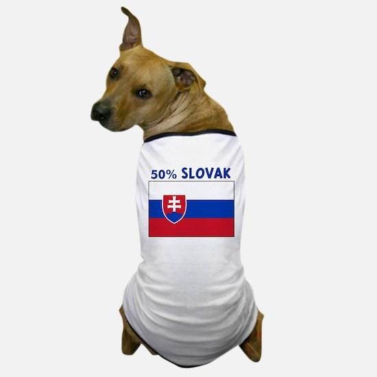50 PERCENT SLOVAK Dog T-Shirt