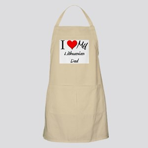 I Love My Lithuanian Dad BBQ Apron