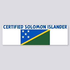CERTIFIED SOLOMON ISLANDER Bumper Sticker
