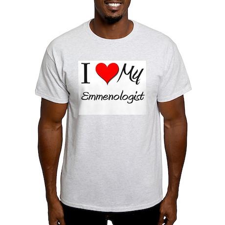 I Heart My Emmenologist Light T-Shirt