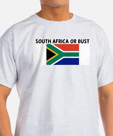 SOUTH AFRICA OR BUST T-Shirt