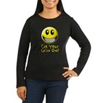 Get Your Grin On Women's Long Sleeve Dark T-Shirt