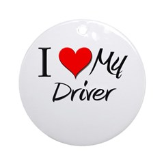 I Heart My Driver Ornament (Round)