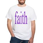 341. faith [purple] White T-Shirt