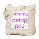 351. all the mistakes... Tote Bag