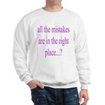 351. all the mistakes... Sweatshirt