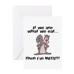 I'm Nuts Greeting Card