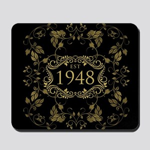 1948 Birth Year Mousepad