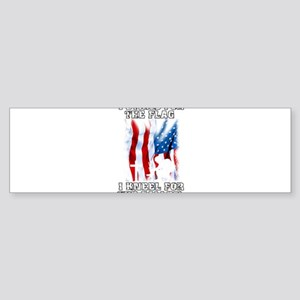 I Stand For The Flag, I Kneel For T Bumper Sticker