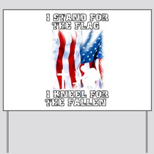 I Stand For The Flag, I Kneel For The Fa Yard Sign
